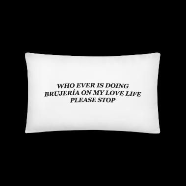Brujería On My Love Life Pillow