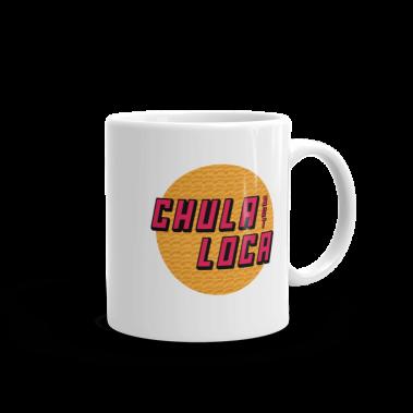 Chula But Loca Mug