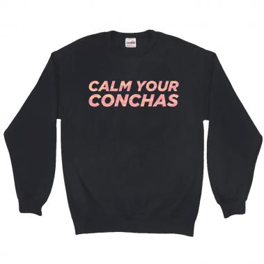Calm Your Conchas Sweatshirt